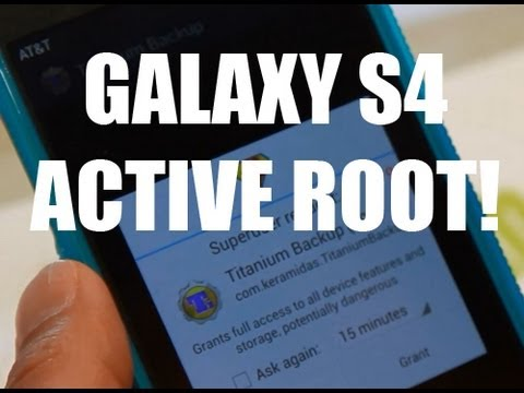 Rooting Samsung Galaxy S4 Active