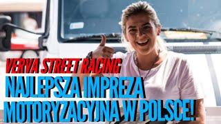 NAJLEPSZA IMPREZA MOTORYZACYJNA W POLSCE   Verva Street Racing