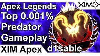 XIM APEX - Apex Legends Top 0.001% Predator Gameplay by d1sable (PS4)