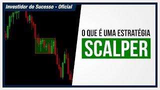 O que é uma Estratégia Scalper | Marcello Vieira