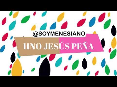 17 @SoyMenesiano Hno Jesús Peña