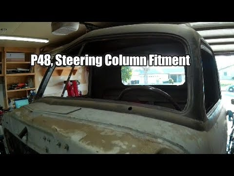 P48 Project; Steering Column Mounting & Dash Work