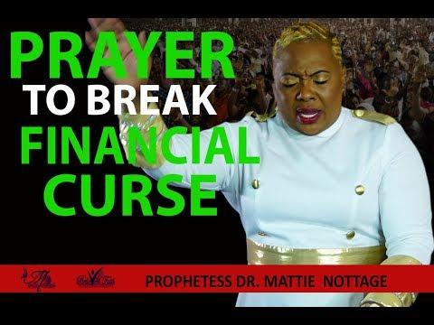 🙏🏼PRAYER TO BREAK FINANCIAL CURSE.PROPHETESS MATTIE NOTTAGE