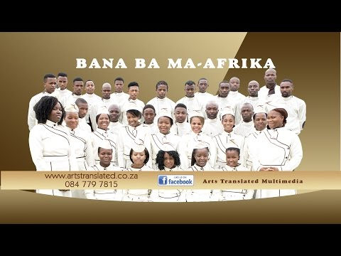 BANA BA MA-AFRIKA - Mohau wa Modimo