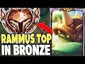 I TOOK MY RAMMUS TOP LANE IN BRONZE ELO HELL TO SEE WHAT WILL HAPPEN! Rammus vs ALL Leaue of Legends