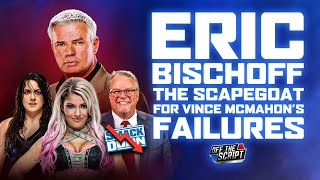 Eric Bischoff Was FIRED Because Of Vince McMahon's CREATIVE FAILURES | Off The Script 296 Part 1
