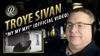 "Troye Sivan Reaction | ""My My My!"""