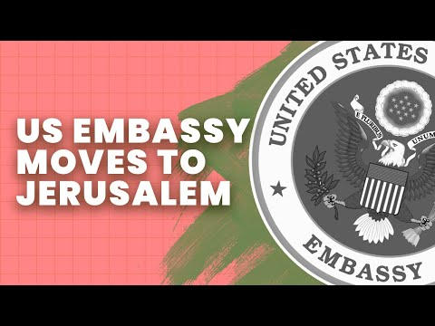 Why Trump Moved The US Embassy To Jerusalem