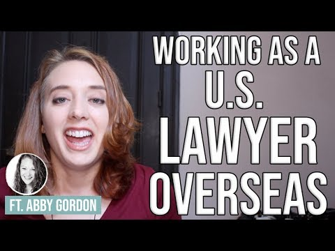 How To Become An International Lawyer | Working As A U.S. Lawyer Abroad