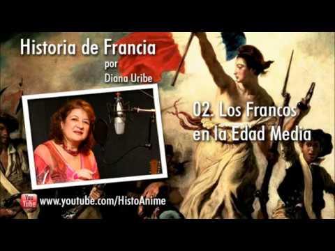 02. Los Francos en la Edad Media por Diana Uribe