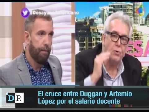 Cruce entre Duggan y Artemio L{opez por el salario docente