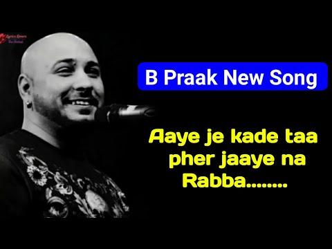 KOYI AAYE NA RABBA (Lyrics)  Zindagi B PRAAK   ROCHAK K, KUMAAR.   GIPPY G, ZAREEN K   DAAKA