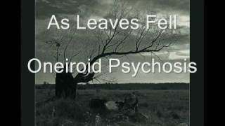 As Leaves Fell - Oneiroid Psychosis