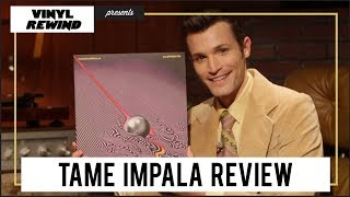 Tame Impala - Currents vinyl album review | Vinyl Rewind