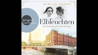 Miriam Georg - Elbleuchten - Eine hanseatische Familiensaga, Band 1 (Komplettes Hörbuch)