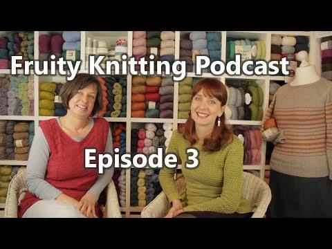Fruity Knitting Podcast - Episode 3 - Danish Design, Australian Magpies