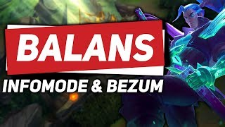 BALANS w League of Legends - Bezum & InfoMode