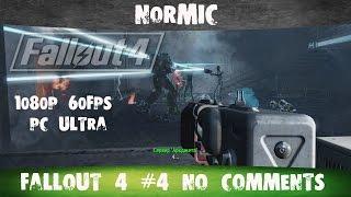 Fallout 4 5 No comments Братство Стали 1080p 60FPS PC ULTRA Settings Русские субтитры Nor