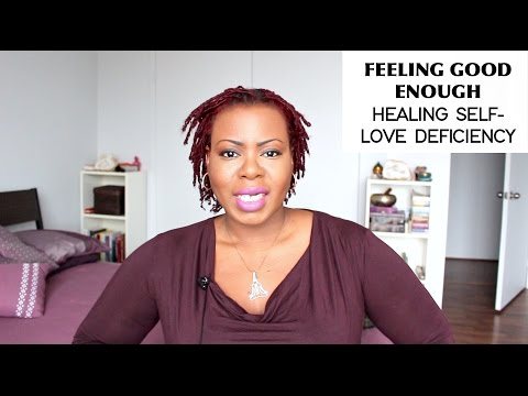✔ Beating Self-Love Deficiency, Never Feeling Good Enough| Self-Love Master Class #119