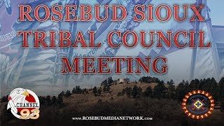 Rosebud Sioux Tribe Council Meeting (2-28-18)
