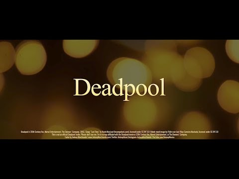 Deadpool romantic trailer