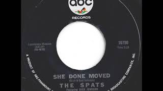 The Spats ‎– She Done Moved{1966}