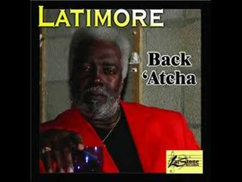 Latimore - My Give A Damn Gave Out -