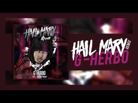 G Herbo - Hail Mary (Remix)