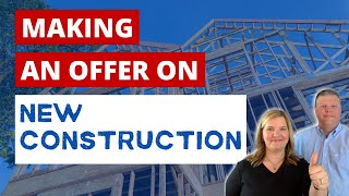 Before Making an Offer on a New Construction Home