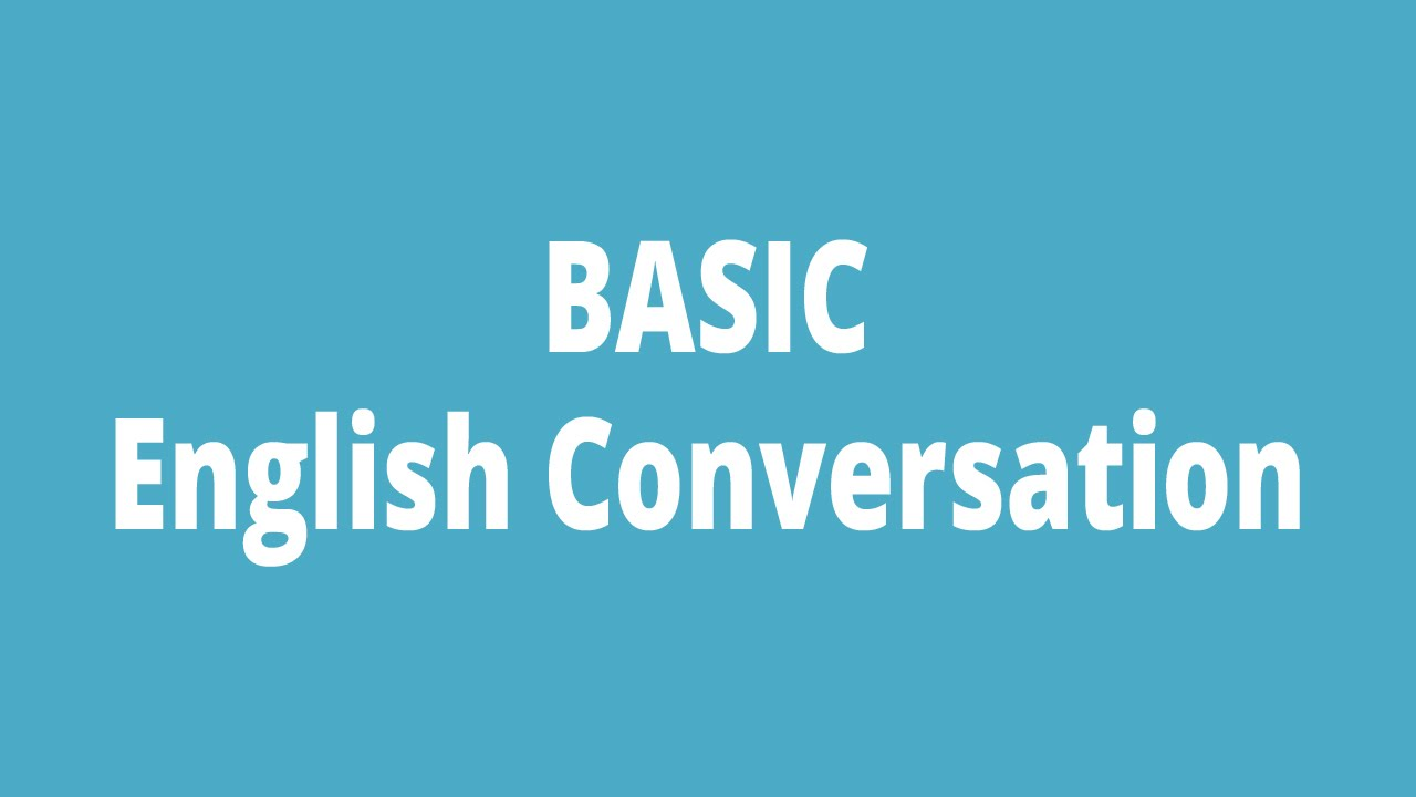 Basic English Conversation - Speaking & Listening Basic English For  Beginners