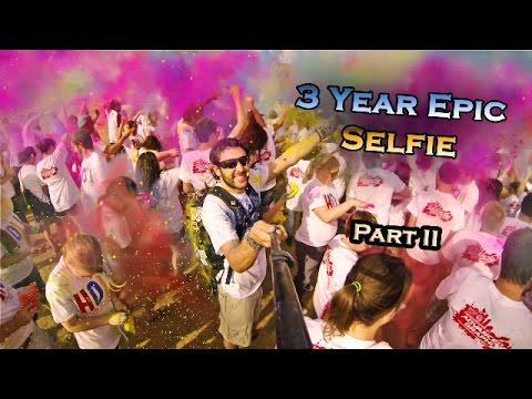 3 Year Epic Selfie - Around the World in 360° Degrees - Part II