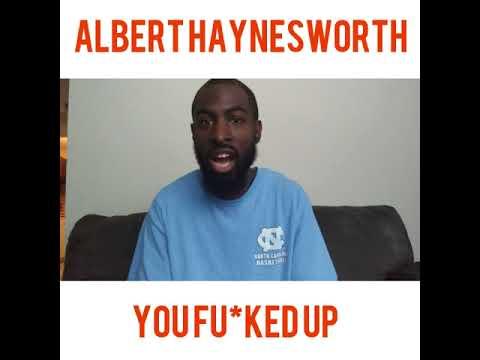 Albert Haynesworth, You Fu*ked Up