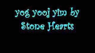 yog yooj yim by Stone Hearts (instrumental)