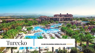 Club Calimera Serra Palace***** | TURECKO