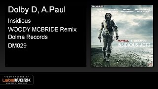 Dolby D, A.Paul - Insidious (WOODY MCBRIDE Remix)