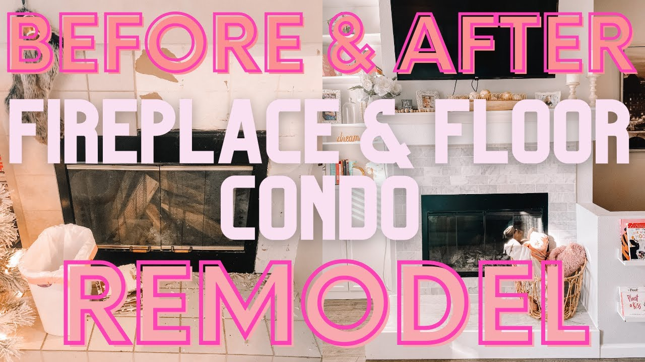 Complete CONDO Remodel on a Budget! FIREPLACE & FLOORING DIY!