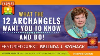🌟 BELINDA WOMACK: What the Archangels Really Want You to Know & Do! | Lessons from the 12 Archangels Mp3