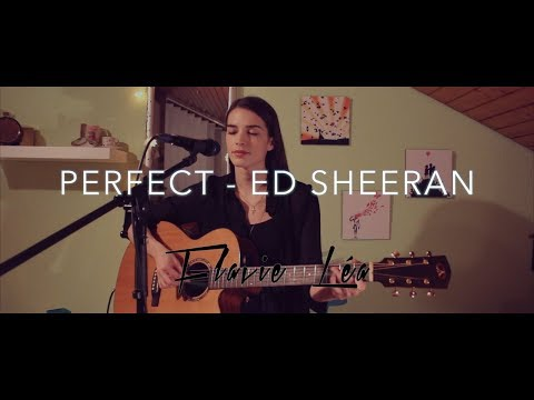 Perfect – Ed Sheeran (English / French cover)