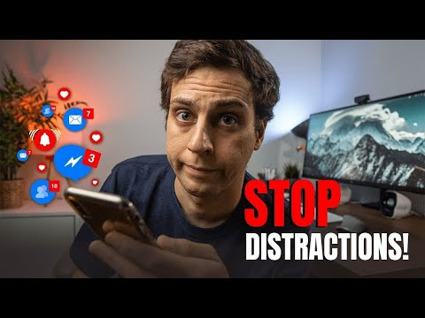 4 Strategies To STOP Distractions