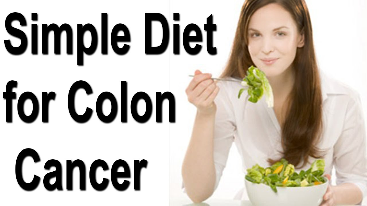 Simple Best Diet For Colon Cancer Youtube