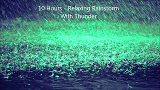Repeat youtube video 10 Hours - Relaxing Rainstorm With Thunder - Mix # 2 - Soundscapes / Ambient / Meditation / Lluvia