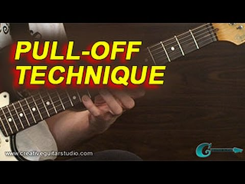 GUITAR TECHNIQUE: Pull Off Technique