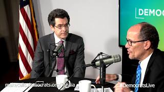 Democrats LIVE: Norm Eisen with Tom Perez