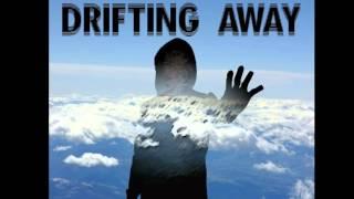 Drifting Away - State of the Art