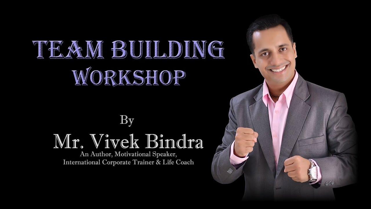 Best Team Building Outbound OBT Workshop Delhi India Trainers Seminar by Vivek Bindra.