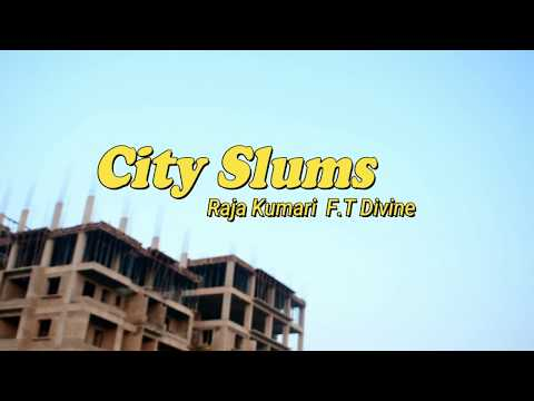 City Slums - Raja Kumari ft. Divine |...