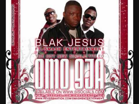 B.J FT SMASH ENT- OMO 9JA.wmv