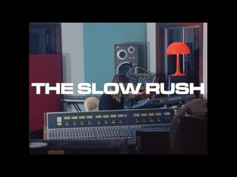THE SLOW RUSH