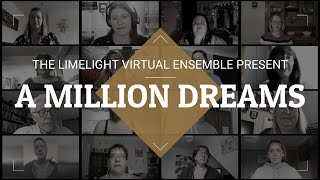 A Million Dreams | The Limelight Virtual Ensemble