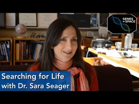 Dr. Sara Seager - The Search for Life on Far Away Planets | Genes in Space